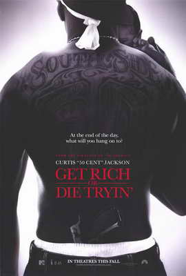 Get Rich or Die Tryin' - 27 x 40 Movie Poster