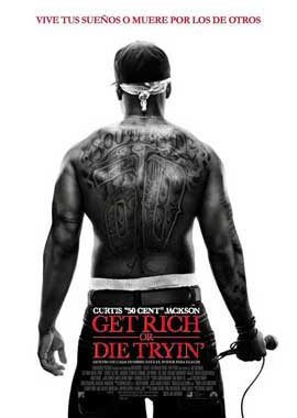 Get Rich or Die Tryin' - 11 x 17 Movie Poster - Spanish Style A