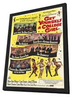 Get Yourself a College Girl - 11 x 17 Movie Poster - Style A - in Deluxe Wood Frame