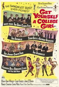 Get Yourself a College Girl - 27 x 40 Movie Poster - Style A