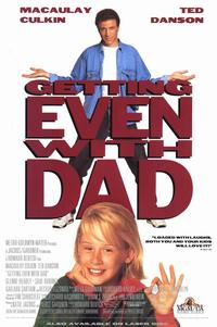 Getting Even with Dad - 11 x 17 Movie Poster - Style A