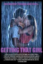 Getting That Girl - 11 x 17 Movie Poster - Style A