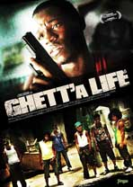 Ghett'a Life - 11 x 17 Movie Poster - Style A