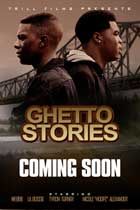 Ghetto Stories - 11 x 17 Movie Poster - Style A