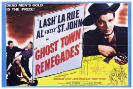 Ghost Town Renegades - 27 x 40 Movie Poster - Style A