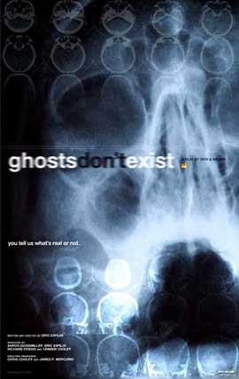 Ghosts Don't Exist - 11 x 17 Movie Poster - Style A