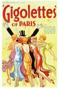 Gigolettes of Paris - 27 x 40 Movie Poster - Style A