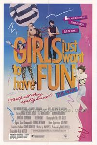 Girls Just Want to Have Fun - 43 x 62 Movie Poster - Bus Shelter Style A