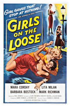 Girls on the Loose - 11 x 17 Movie Poster - Style B