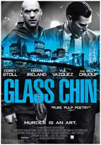 """Glass Chin"" Movie Poster"