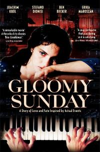 Gloomy Sunday - 11 x 17 Movie Poster - Style A