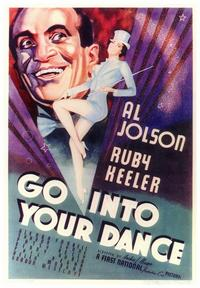Go Into Your Dance - 43 x 62 Movie Poster - Bus Shelter Style A