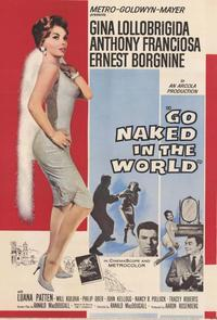 Go Naked in the World - 11 x 17 Movie Poster - Style A