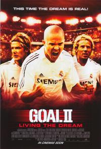 Goal! 2: Living the Dream... - 43 x 62 Movie Poster - Bus Shelter Style A