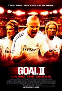 Goal! 2: Living the Dream... - 11 x 17 Movie Poster - Style A