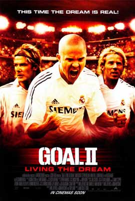 Goal! 2: Living the Dream... - 27 x 40 Movie Poster - Style A