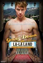 Going Down in LA-LA Land - 11 x 17 Movie Poster - Style A