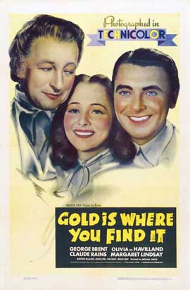 Gold Is Where You Find It - 11 x 17 Movie Poster - Style A