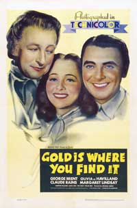 Gold Is Where You Find It - 27 x 40 Movie Poster - Style A