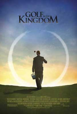 Golf in the Kingdom - 11 x 17 Movie Poster - Style A
