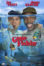 Gone Fishin' - 27 x 40 Movie Poster - Style A
