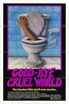 Good-Bye Cruel World - 11 x 17 Movie Poster - Style A