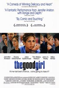The Good Girl - 11 x 17 Movie Poster - Style A