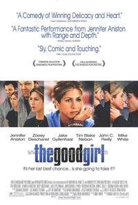 The Good Girl - 43 x 62 Movie Poster - Bus Shelter Style A