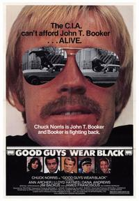 Good Guys Wear Black - 43 x 62 Movie Poster - Bus Shelter Style A
