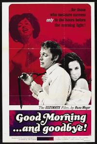 Good Morning and Good-Bye! - 11 x 17 Movie Poster - Style B