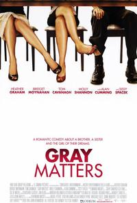 Gray Matters - 27 x 40 Movie Poster - Style A
