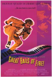 Great Balls of Fire - 43 x 62 Movie Poster - Bus Shelter Style A
