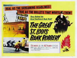 The Great St. Louis Bank Robbery - 27 x 40 Movie Poster - UK Style A