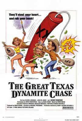 The Great Texas Dynamite Chase - 11 x 17 Movie Poster - Style A