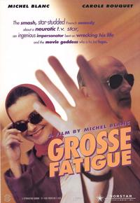 Grosse Fatigue - 11 x 17 Movie Poster - Style B