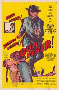 Gun Fever - 43 x 62 Movie Poster - Bus Shelter Style A