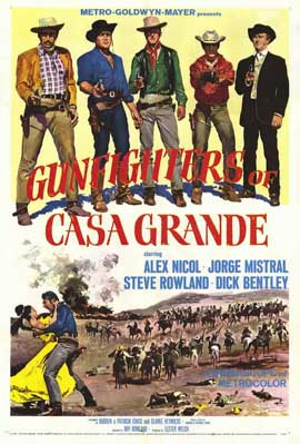 Gunfighters of Casa Grande - 11 x 17 Movie Poster - Style A