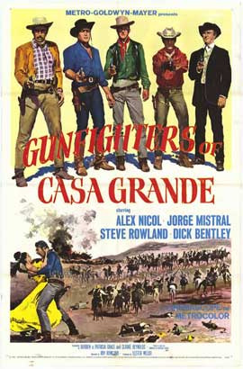 Gunfighters of Casa Grande - 27 x 40 Movie Poster - Style A
