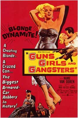 Guns Girls and Gangsters - 11 x 17 Movie Poster - Style A