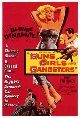 Guns Girls and Gangsters - 27 x 40 Movie Poster - Style A