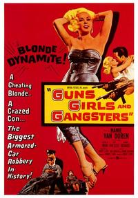 Guns Girls and Gangsters - 43 x 62 Movie Poster - Bus Shelter Style A