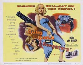 Guns Girls and Gangsters - 11 x 14 Movie Poster - Style A