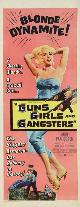 Guns Girls and Gangsters - 14 x 36 Movie Poster - Insert Style A