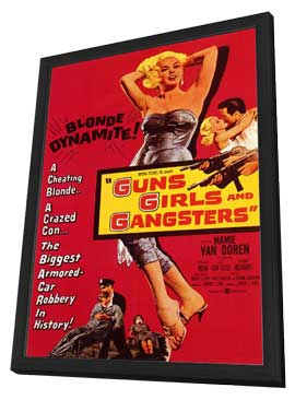 Guns Girls and Gangsters - 11 x 17 Movie Poster - Style A - in Deluxe Wood Frame