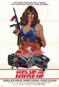 Guns, Sin and Bathtub Gin - 27 x 40 Movie Poster - Style A