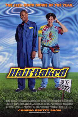 Half-Baked - 11 x 17 Movie Poster - Style B
