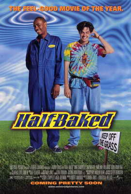 Half-Baked - 27 x 40 Movie Poster - Style B