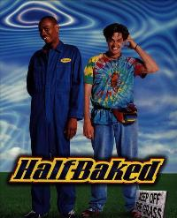 Half-Baked - 11 x 17 Movie Poster - Style C