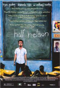 Half Nelson - 43 x 62 Movie Poster - Bus Shelter Style A