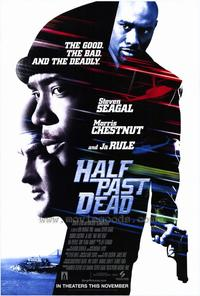 Half Past Dead - 27 x 40 Movie Poster - Style A